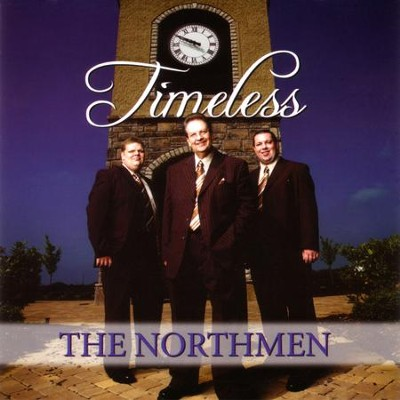 Timeless  [Music Download] -     By: The Northmen