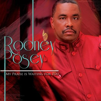 The Lord God Reigneth  [Music Download] -     By: Rodney Posey