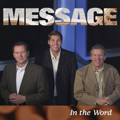 In The Word  [Music Download] -     By: Message