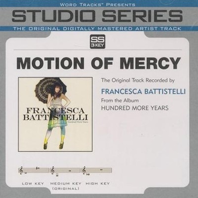 Motion Of Mercy - High Key Track without BGVs  [Music Download] -     By: Francesca Battistelli