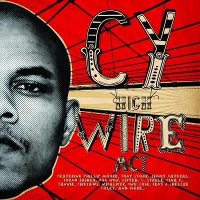High Wire Act  [Music Download] -     By: CY
