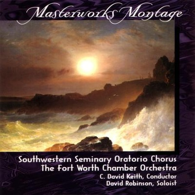 Awake The Harp  [Music Download] -     By: Southwestern Seminary Oratorio Chorus, The Fort Worth Chamber Orchestra