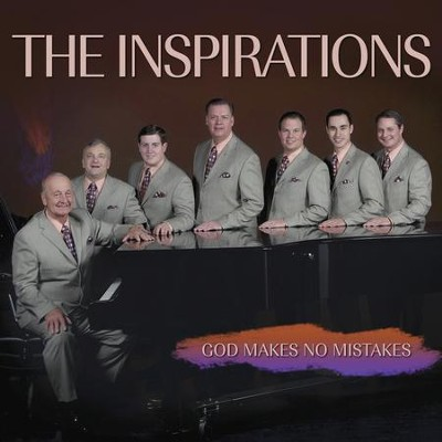 God Makes No Mistakes  [Music Download] -     By: The Inspirations