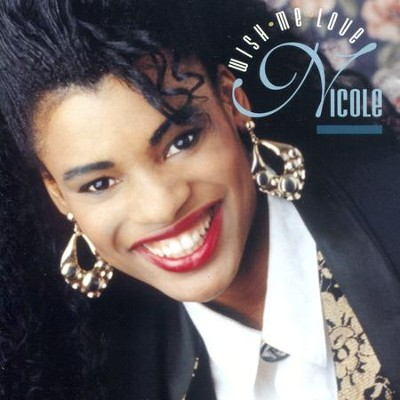 Wish Me Love  [Music Download] -     By: Nicole C. Mullen