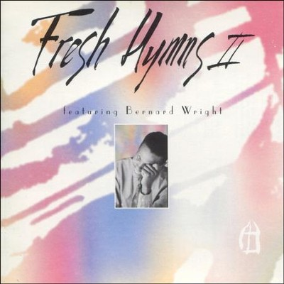 Fresh Hymns 2  [Music Download] -     By: Bernard Wright