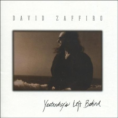 Yesterday's Left Behind  [Music Download] -     By: David Zaffiro