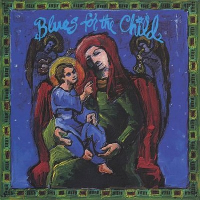 Blues For The Child  [Music Download] -     By: Lanny Cordola