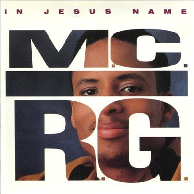 In Jesus Name  [Music Download] -     By: M.C.R.G.