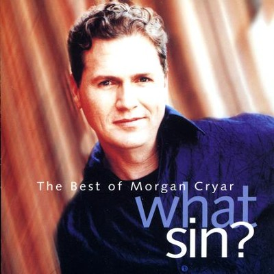 What Sin?  [Music Download] -     By: Morgan Cryar