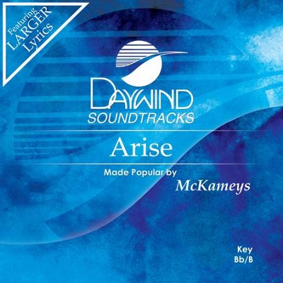 Arise  [Music Download] -     By: The McKameys