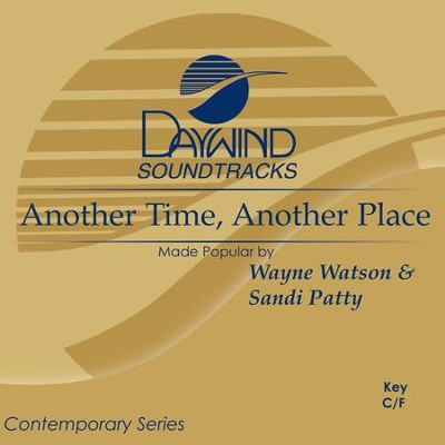 Another Time, Another Place  [Music Download] -     By: Sandi Patty, Wayne Watson