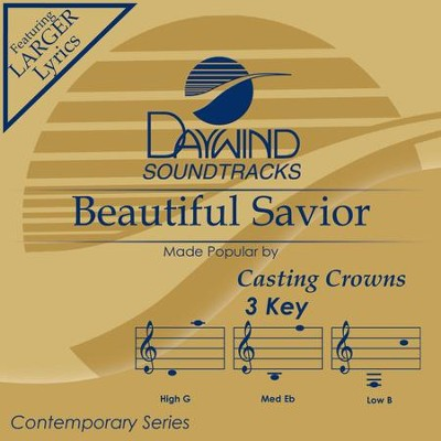 Beautiful Savior  [Music Download] -     By: Casting Crowns