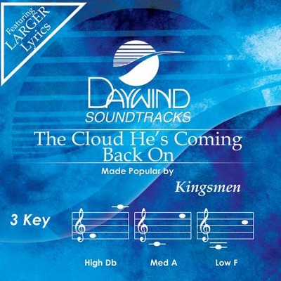 Cloud He's Coming Back On  [Music Download] -     By: The Kingsmen