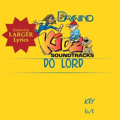 Do Lord  [Music Download] -     By: Kidz