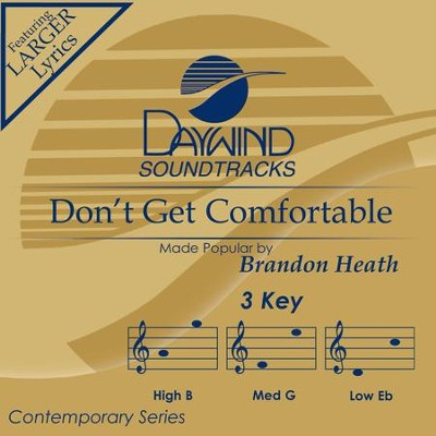 Don't Get Comfortable  [Music Download] -     By: Brandon Heath