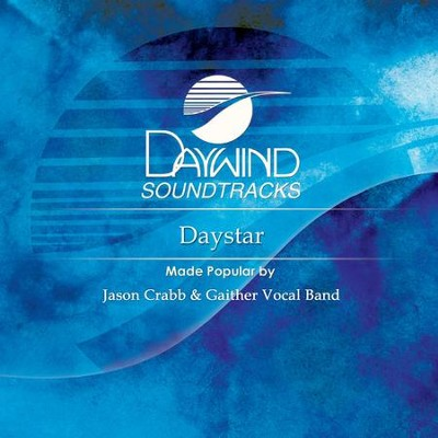 Daystar  [Music Download] -     By: Jason Crabb, Gaither Vocal Band
