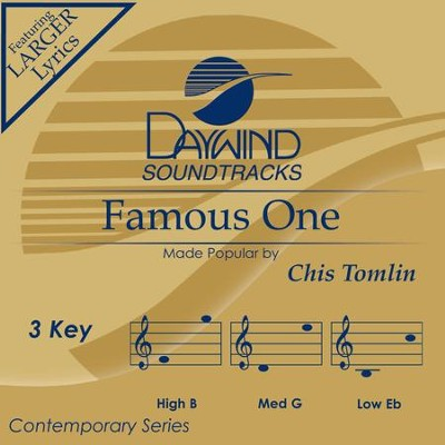Famous One  [Music Download] -     By: Chris Tomlin