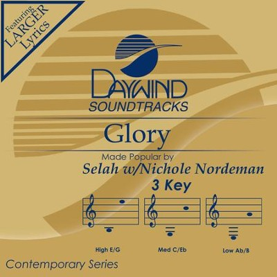 Glory  [Music Download] -     By: Selah, Nichole Nordeman