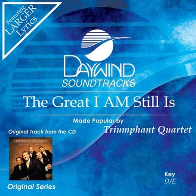 Great I Am Still Is  [Music Download] -     By: Triumphant Quartet