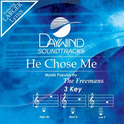 He Chose Me  [Music Download] -     By: The Freemans