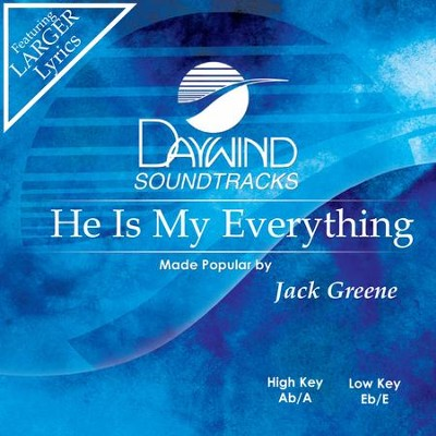 He Is My Everything  [Music Download] -     By: Jack Greene, White River