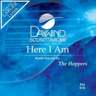 Here I Am  [Music Download] -     By: The Hoppers