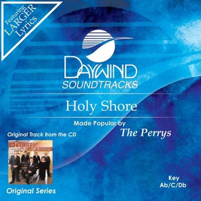 Holy Shore  [Music Download] -     By: The Perrys