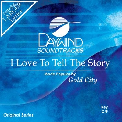 I Love To Tell The Story  [Music Download] -     By: Gold City