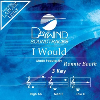 I Would  [Music Download] -     By: Ronnie Booth