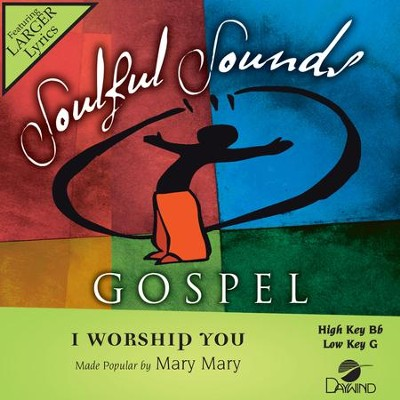 I Worship You  [Music Download] -     By: Mary Mary