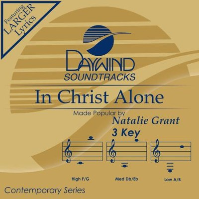 In Christ Alone  [Music Download] -     By: Natalie Grant