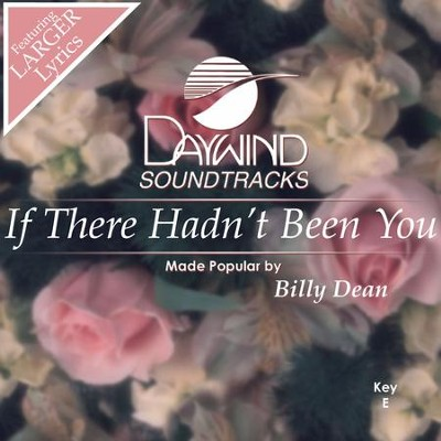 If There Hadn't Been You  [Music Download] -     By: Billy Dean