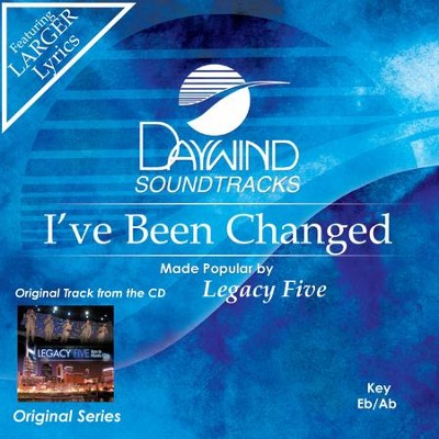 I've Been Changed  [Music Download] -     By: Legacy Five