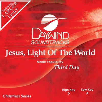 Jesus Light Of The World  [Music Download] -     By: Third Day