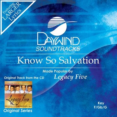 Know So Salvation  [Music Download] -     By: Legacy Five