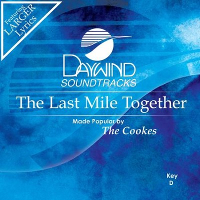 Last Mile Together  [Music Download] -     By: The Cookes
