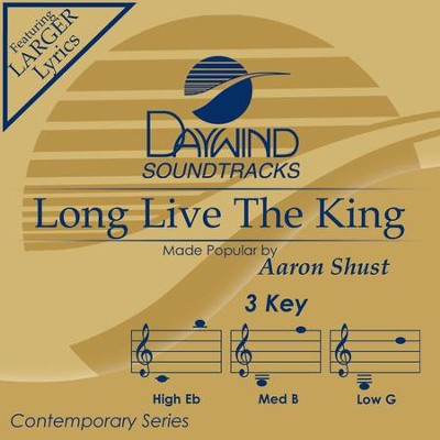 Long Live The King  [Music Download] -     By: Aaron Shust