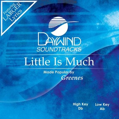 Little Is Much  [Music Download] -     By: The Greenes