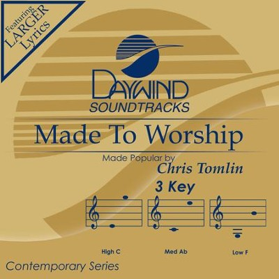 Made To Worship  [Music Download] -     By: Chris Tomlin