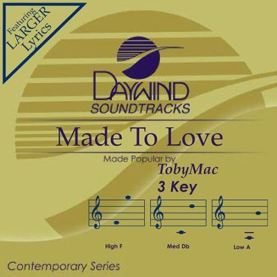 Made To Love  [Music Download] -     By: TobyMac