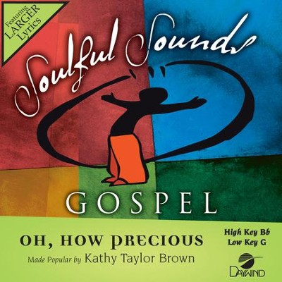 Oh, How Precious  [Music Download] -     By: Kathy Taylor