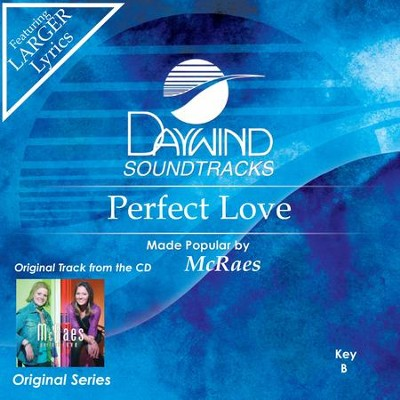 Perfect Love  [Music Download] -     By: The McRaes