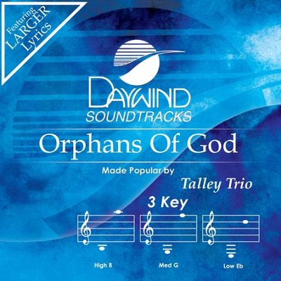 Orphans Of God  [Music Download] -     By: The Talley Trio