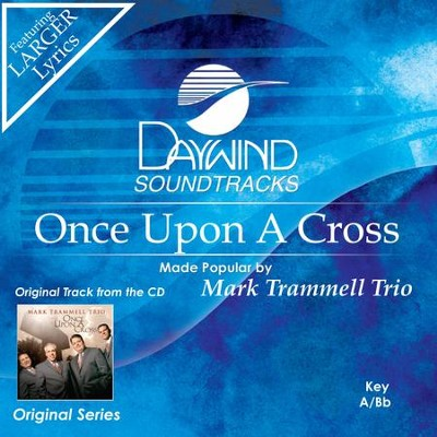 Once Upon A Cross  [Music Download] -     By: Mark Trammell Trio