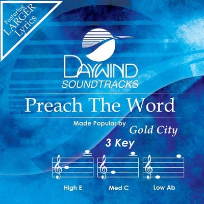 Preach The Word  [Music Download] -     By: Gold City