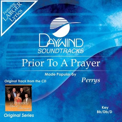 Prior To A Prayer  [Music Download] -     By: The Perrys