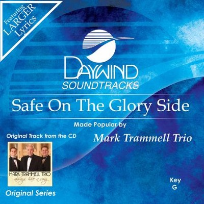 Safe On The Glory Side  [Music Download] -     By: Mark Trammell Trio