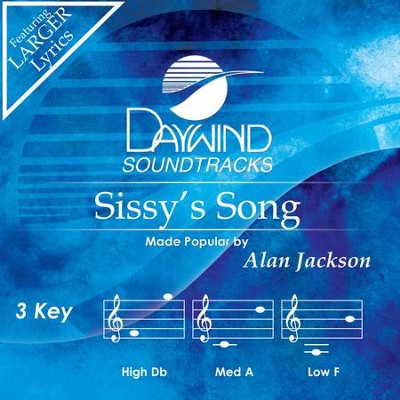 Sissy's Song  [Music Download] -     By: Alan Jackson