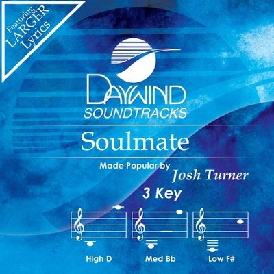 Soulmate  [Music Download] -     By: Josh Turner