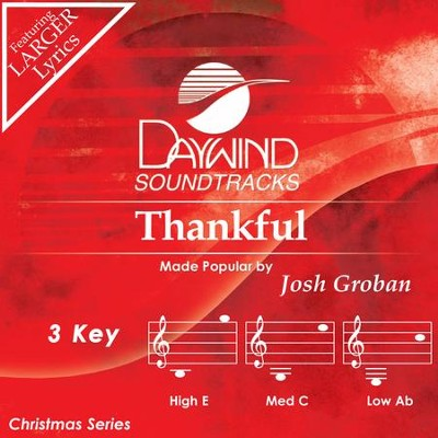 Thankful  [Music Download] -     By: Josh Groban